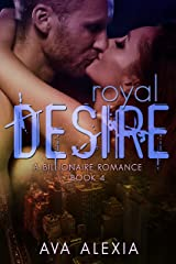 Romance: Royal Desire: A Billionaire Romance (Contemporary New Adult Romance) (The Desire Series Book 4) Kindle Edition