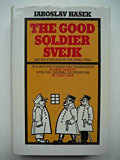 The Good Soldier Svejk and his Fortunes in the World War