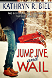 Jump, Jive, and Wail (English Edition)