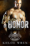 Blaze of Honor: South Australia Chapter (RBMC Book 1)