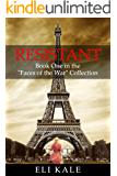 "Resistant: Book One in the ""Faces of the War"" Collection (The Faces of the War Collection 1)"
