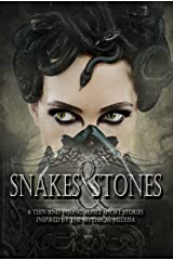 Snakes & Stones Kindle Edition