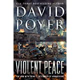 Violent Peace: The War with China: Aftermath of Armageddon (Dan Lenson Novels, 20)
