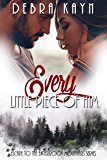 Every Little Piece of Him (Escape to the Bitterroot Mountains Book 1)
