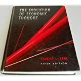 The Evolution of Economic Thought (The Dryden Press Series in Economics)