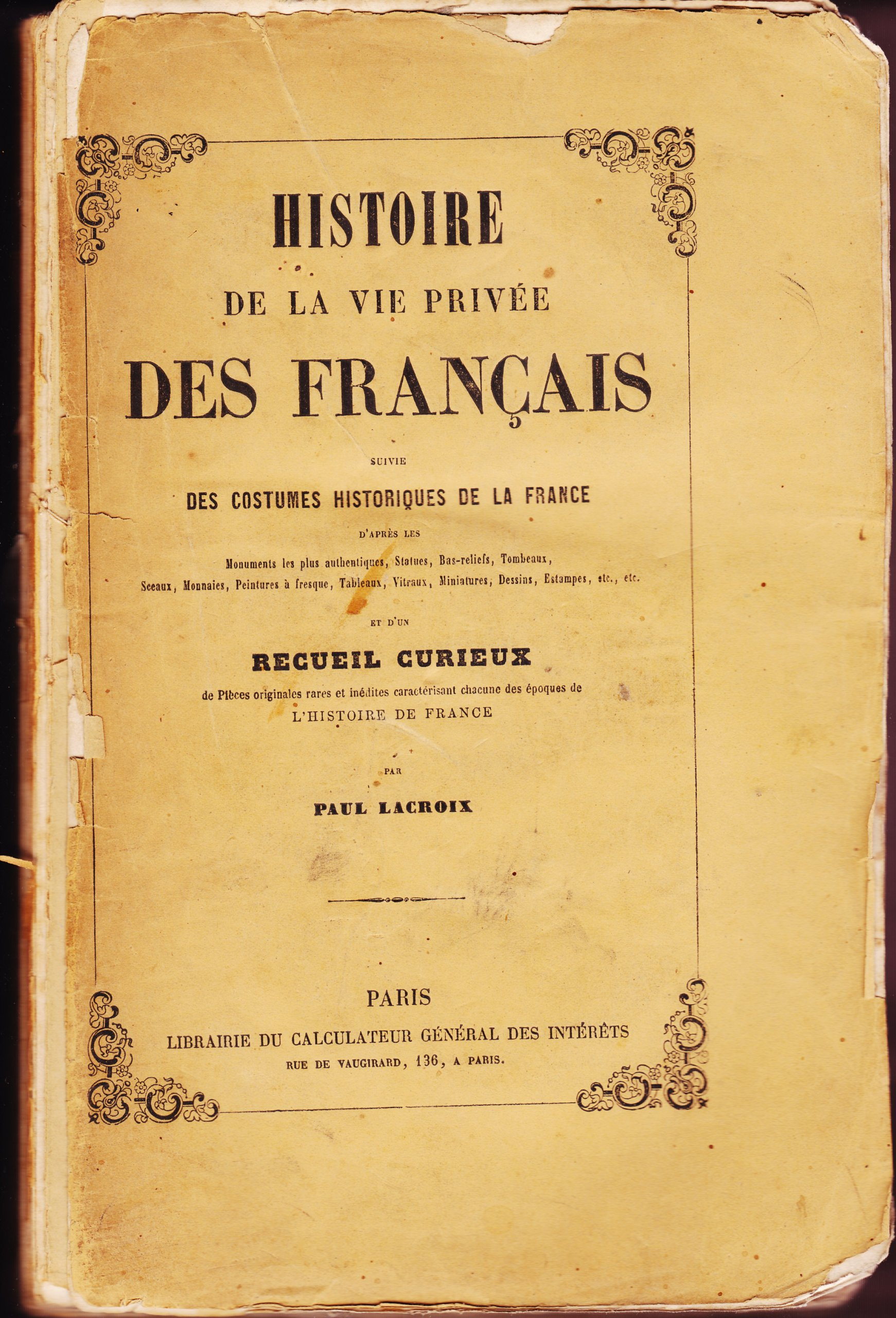 Amazon.fr , Costumes historiques de la France d\u0027après les monuments les  plus authentiques avec un texte descriptif, précédé de l\u0027Histoire de la  vie