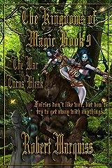 The Kingdoms of Magic Book 9: The War Turns Bleak (The Kingdoms of Magic Books) Kindle Edition