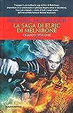 La saga di Elric di Melniboné: 4