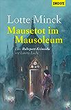 Mausetot im Mausoleum: Eine Ruhrpott-Krimödie mit Loretta Luchs (German Edition)