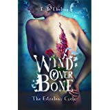 Wind Over Bone: The Estralony Cycle (Young Adult Fantasy Romance)(Fairy Tale Retelling)