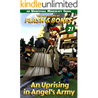 An Uprising in Angel's Army: Minecraft Adventure Comics (Flash and Bones Book 21)