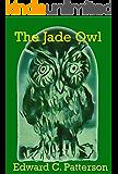 The Jade Owl (The Jade Owl Legacy Book 1)