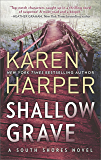 Shallow Grave (South Shores)