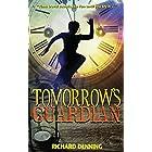 Tomorrow's Guardian (Hourglass Institute Series Book 1)