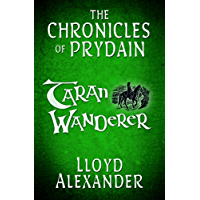 Taran Wanderer: The Chronicles of Prydain (English Edition)