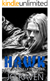 Hawk: (Billionnaire, bad boy suspense romance) (Sex and Bullets Book 2) (English Edition)
