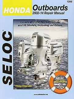 Seloc honda outboards 1978 01 repair manual seloc 9780893300487 seloc honda outboards 2002 2014 repair manual 20 250 hp 1 fandeluxe Choice Image