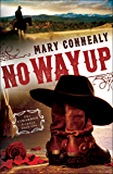 No Way Up (The Cimarron Legacy Book #1)
