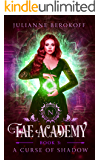 The Fae Academy 3: A Curse of Shadow