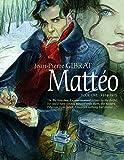 Mattéo, Book One: 1914-1915 (Matteo)