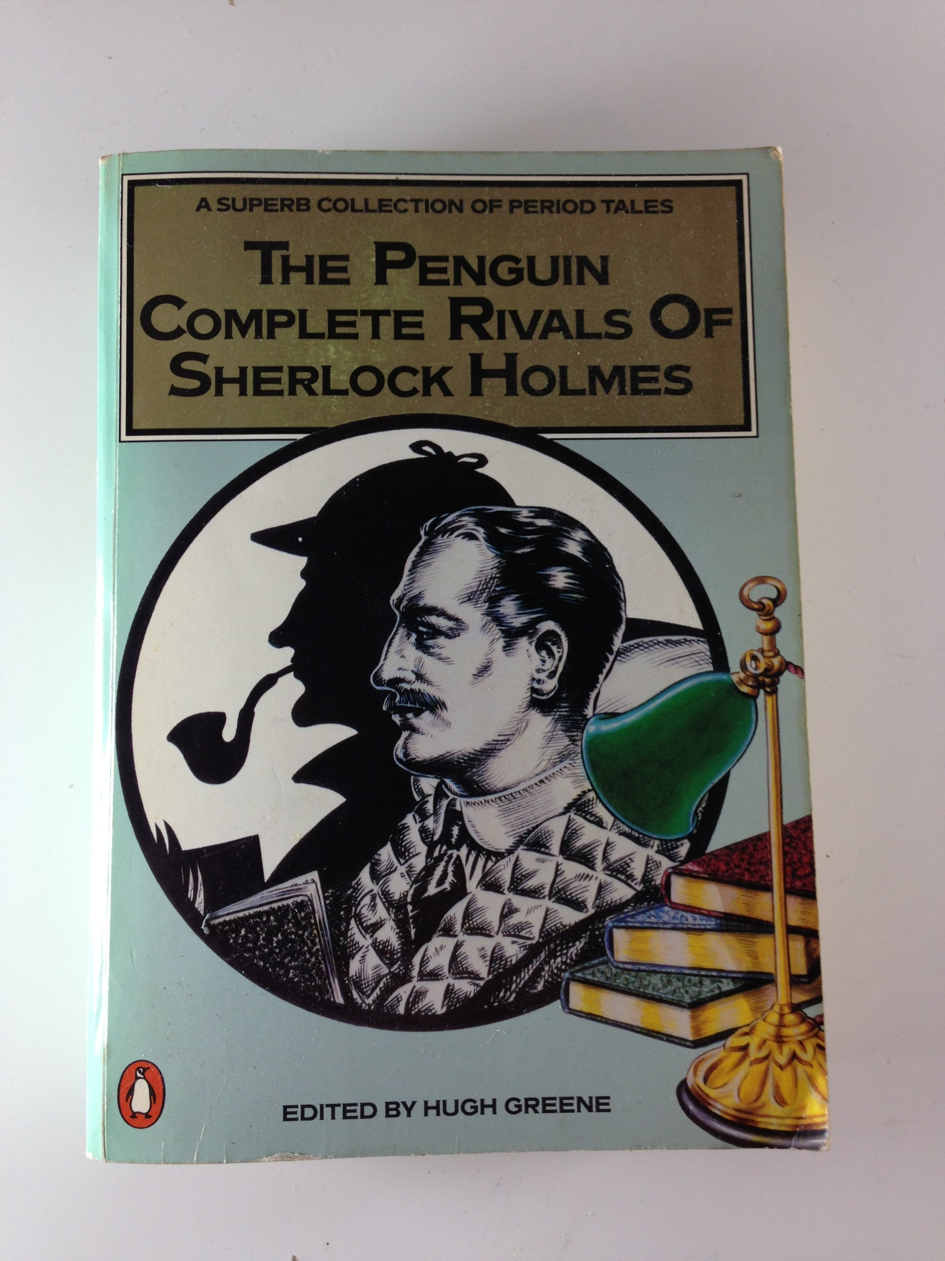Penguin Complete Rivals of Sherlock Holmes, The: Amazon co uk: Sir