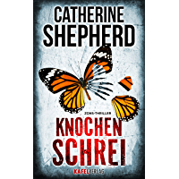 Knochenschrei (Zons-Thriller 8) (German Edition)