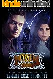 Death Screams (#4): New Adult Dark Paranormal/Sci-fi Romance (The Death Series)