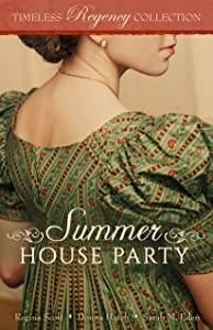 Summer House Party (Timeless Regency Collection Book 4)