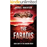 The Faradis: A Space Opera: Book Eight of The Shadow Order