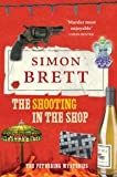 The Shooting in the Shop (The Fethering Mysteries)