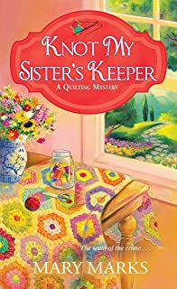 Amazon.com: Knot in My Backyard (A Quilting Mystery ... : quilting mysteries series - Adamdwight.com