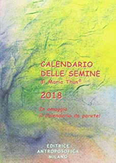 Calendario Lunare 2020 Semine.Amazon It Calendario Delle Semine 2019 M Thun Libri