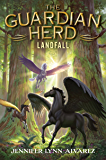 The Guardian Herd: Landfall (The Guardian Herd Series Book 3)