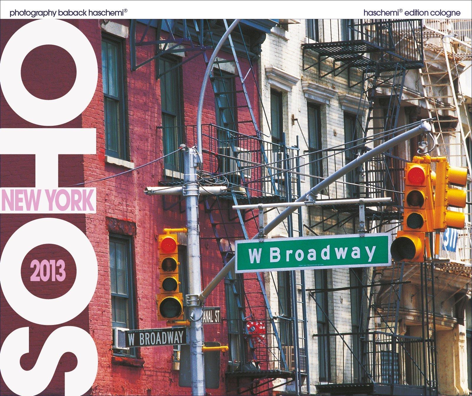 SOHO - New York 2013: Fotokunstkalender