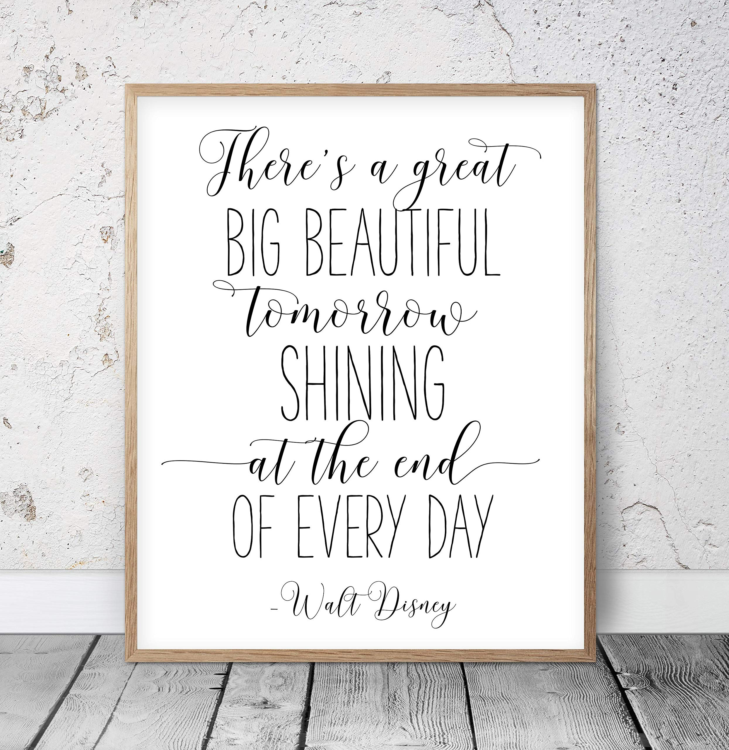 There's A Great Big Beautiful Tomorrow Shining At The End of Every Day Walt Quotes Nursery Printable Kids Room Decor Inspirational Wood Pallet Design Sign Plaque with Frame wooden sign