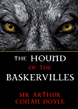 The Hound of the Baskervilles: A Sherlock Holmes Mystery (Illustrated Edition) (The Sherlock Holmes Collection Book 5)