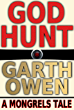 GOD Hunt (Mongrels Book 1)