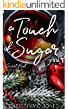 A Touch of Sugar (Sweet Heat Book 3)
