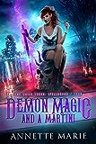 Demon Magic and a Martini (The Guild Codex: Spellbound Book 4) (English Edition)