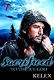 Sacrificed to the Ice God: Gay MPREG Novella (English Edition)