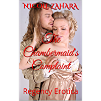 The Chambermaid's Complaint: Regency Erotica (Rakes & Cyprians Book 1) (English Edition)