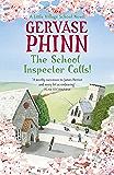 The School Inspector Calls!: A Little Village School Novel (Little Village School Novels Book 3)