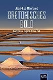 Bretonisches Gold: Kommissar Dupins dritter Fall (Kommissar Dupin ermittelt) (German Edition)