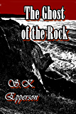 The Ghost of the Rock