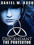 Descendant: The Protector (The Descendant Series Book 1)