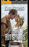 Hearts in Hot Springs (Seven Brides of South Dakota Book 6)