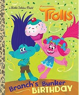 Branchs Bunker Birthday DreamWorks Trolls Little Golden Book