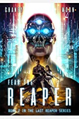 Fear the Reaper: A Military Scifi Epic (The Last Reaper Book 2) Kindle Edition