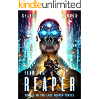 Fear the Reaper: An Intergalactic Space Opera Adventure (The Last Reaper Book 2)