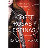 Una corte de rosas y espinas (Spanish Edition)